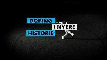 Antidopingskolen – Doping i nyere historie