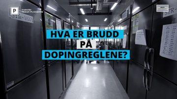 Antidopingskolen – Hva er brudd på dopingreglene?