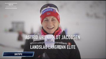 Astrid Urenholdt Jacobsen – skitips