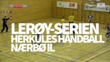 Lerøy-serien 2017 – Herkules Håndball mot Nærbø IL